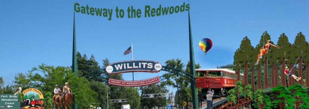 WILLITS Gateway to the Redwoods Heart of Mendocino County